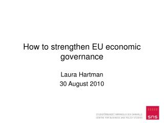 How to strengthen EU economic governance