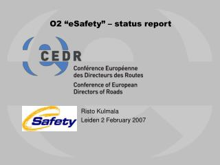 "O2 ""eSafety"" – status report"
