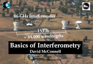 Basics of Interferometry  David McConnell