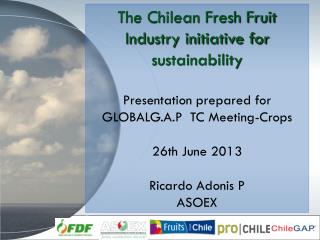 The Chilean Fresh Fruit Industry initiative for sustainability