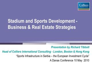 Stadium and Sports Development - Business & Real Estate Strategies