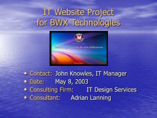IT Website Project  for BWX Technologies
