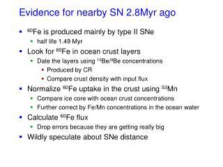 Evidence for nearby SN 2.8Myr ago