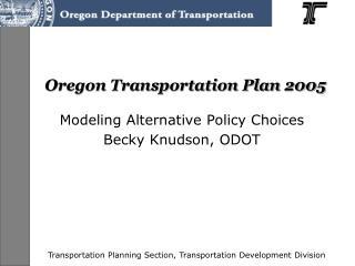 Oregon Transportation Plan 2005