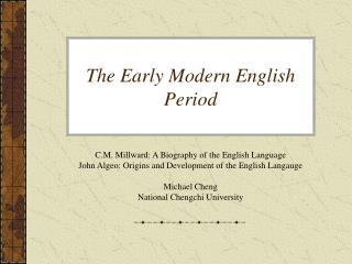 The Early Modern English Period