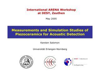 Measurements and Simulation Studies of Piezoceramics for Acoustic Detection