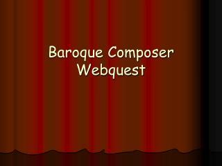 Baroque Composer Webquest