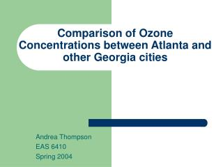 Comparison of Ozone Concentrations between Atlanta and other Georgia cities