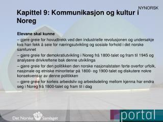 Kapittel 9: Kommunikasjon og kultur i Noreg