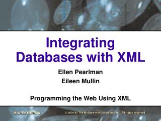 Integrating Databases with XML