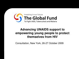 Advancing UNAIDS support to empowering young people to protect themselves from HIV