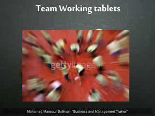 Team Working tablets
