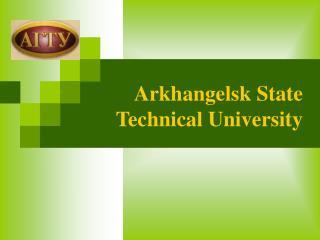 Arkhangelsk State Technical University