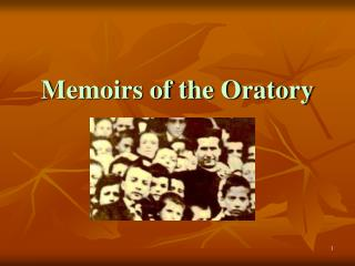 Memoirs of the Oratory