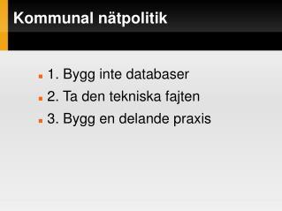 Kommunal n�tpolitik