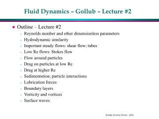 Fluid Dynamics – Gollub – Lecture #2
