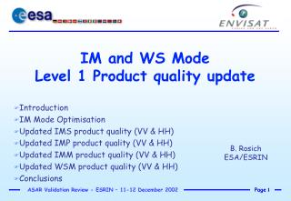 IM and WS Mode  Level 1 Product quality update