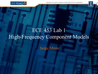 ECE 453 Lab 1 High-Frequency Component Models