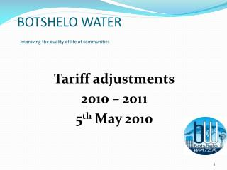 BOTSHELO WATER Improving the quality of life of communities