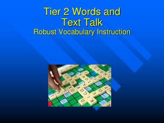 Tier 2 Words and Text Talk Robust Vocabulary Instruction