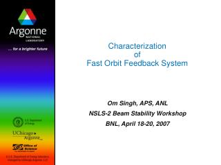Characterization  of Fast Orbit Feedback System