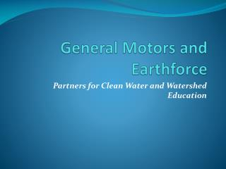 General Motors and  Earthforce