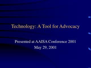 Technology: A Tool for Advocacy