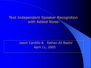 Text Independent Speaker Recognition with Added Noise