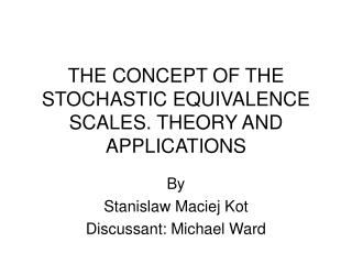THE CONCEPT OF THE STOCHASTIC EQUIVALENCE SCALES. THEORY AND APPLICATIONS