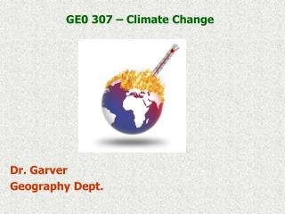 GE0 307 – Climate Change