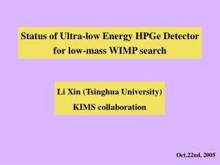 Status of Ultra-low Energy HPGe Detector for low-mass WIMP search