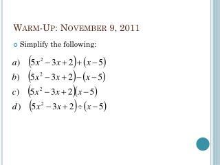 Warm-Up: November 9, 2011