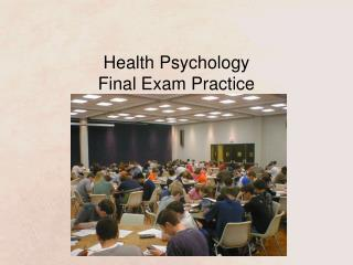 Health Psychology Final Exam Practice