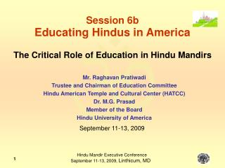 Session 6b Educating Hindus in America The Critical Role of Education in Hindu Mandirs