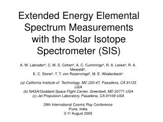 Extended Energy Elemental Spectrum Measurements with the Solar Isotope Spectrometer (SIS)