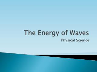 The Energy of Waves