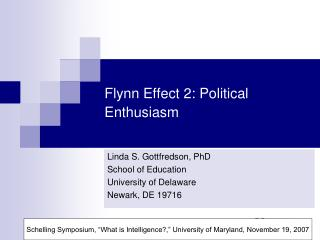 Flynn Effect 2: Political Enthusiasm
