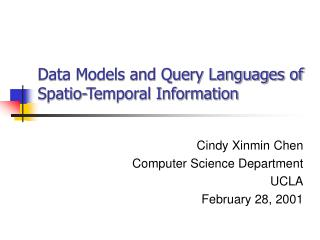 Data Models and Query Languages of  Spatio-Temporal Information