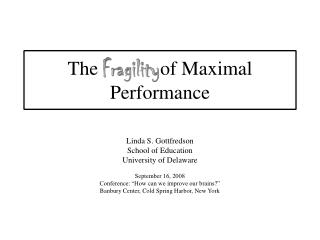 The of Maximal Performance