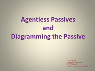 Agentless  Passives  and  Diagramming the Passive