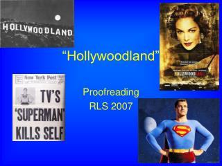 """""""Hollywoodland"""""""