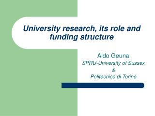 University research, its role and funding structure