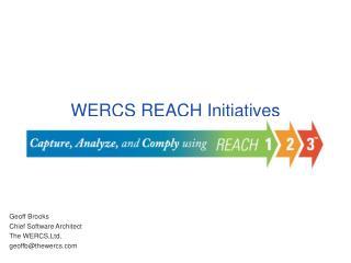 WERCS REACH Initiatives