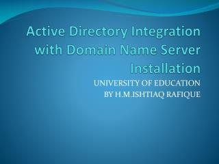 Active Directory Integration with Domain  Name  Server  Installation