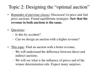 """Topic 2: Designing the """"optimal auction"""""""