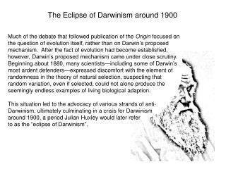 The Eclipse of Darwinism around 1900