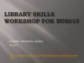 Library Skills Workshop for BUS010