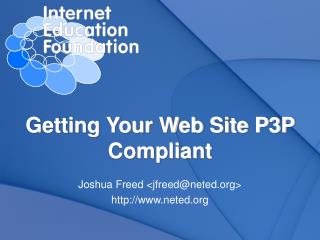 Getting Your Web Site P3P Compliant