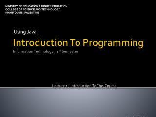 Introduction To Programming Information Technology , 1' st  Semester
