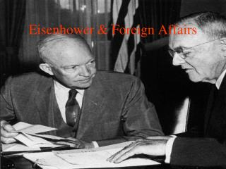 Eisenhower & Foreign Affairs
